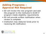 adding programs approval not required