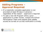adding programs approval required24