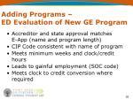 adding programs ed evaluation of new ge program