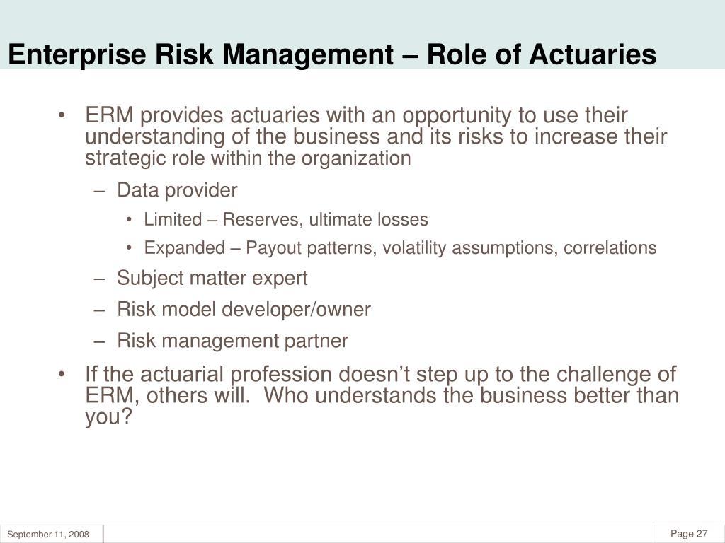 Enterprise Risk Management – Role of Actuaries