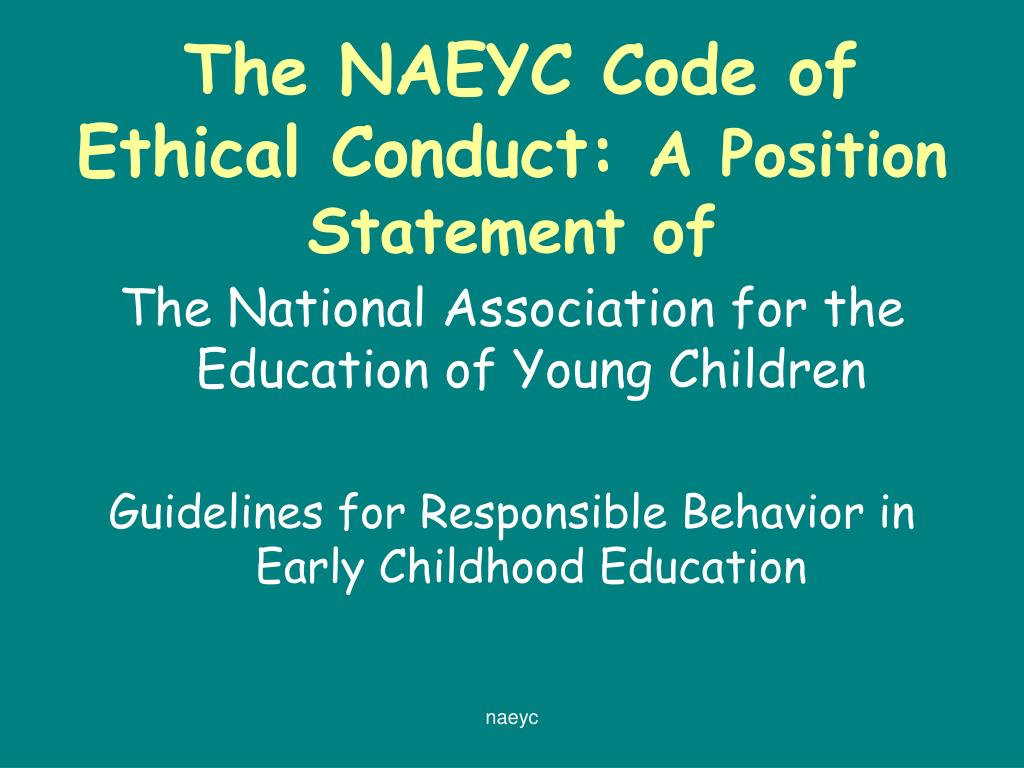 The naeyc code of ethical conduct essay