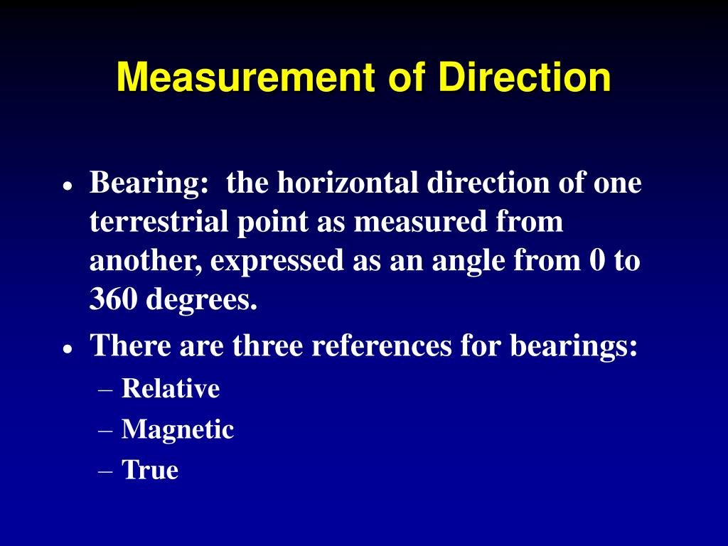 Measurement of Direction