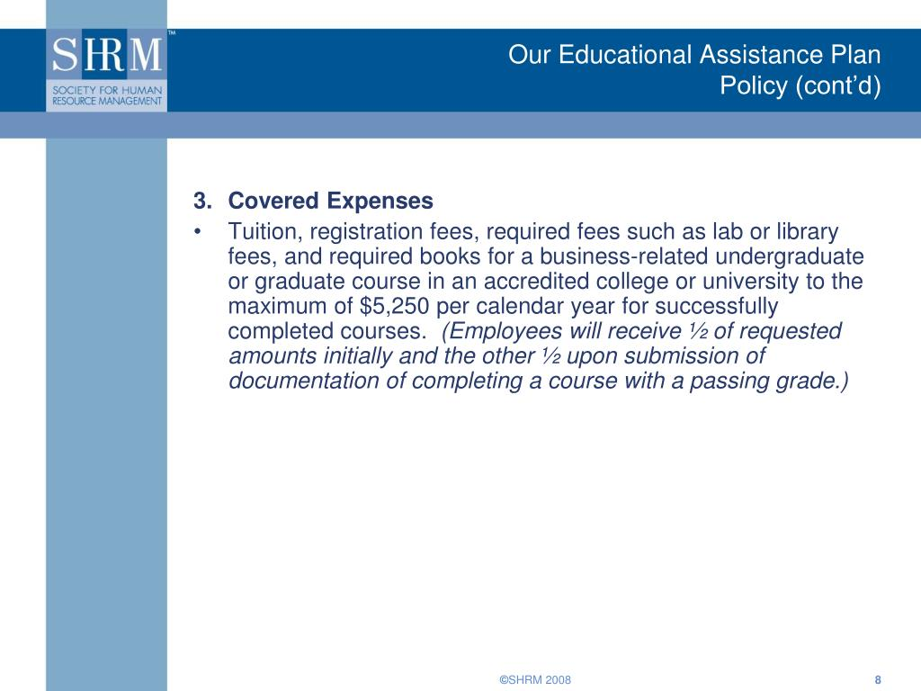 Our Educational Assistance Plan