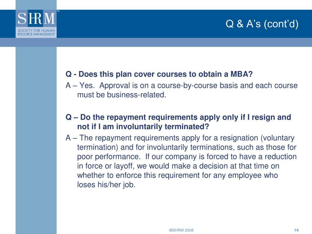 Q & A's (cont'd)