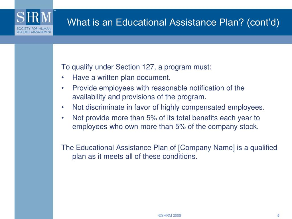 What is an Educational Assistance Plan? (cont'd)