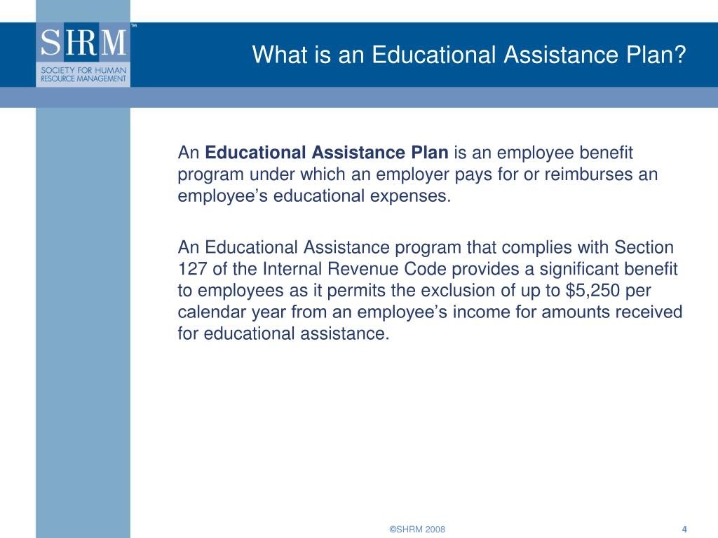 What is an Educational Assistance Plan?