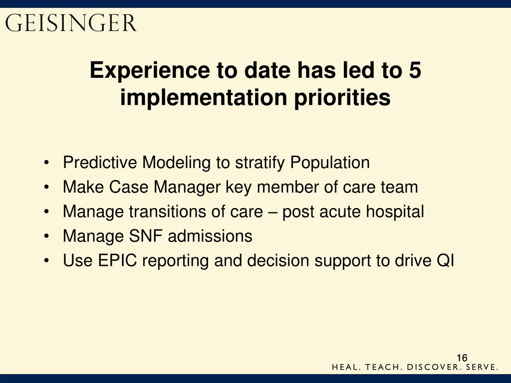 Experience to date has led to 5 implementation priorities