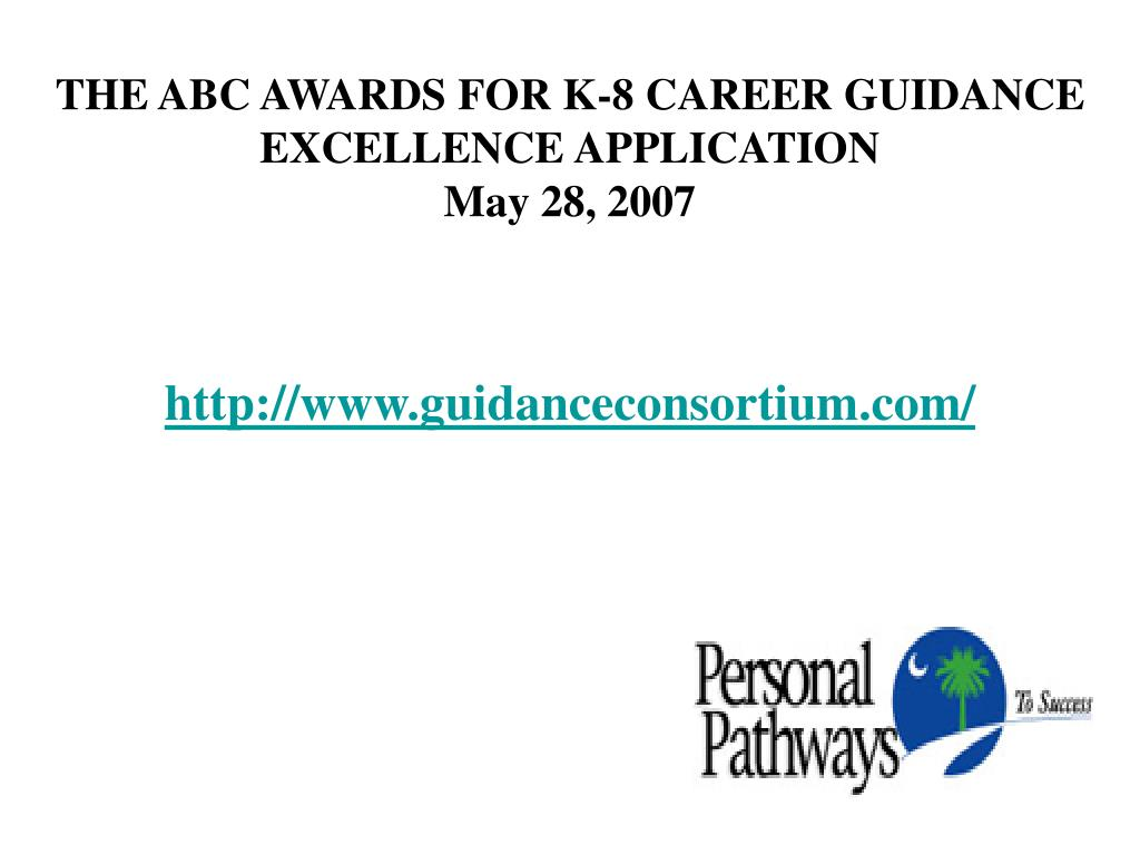 THE ABC AWARDS FOR K-8 CAREER GUIDANCE EXCELLENCE APPLICATION