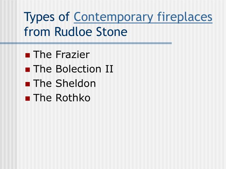 Types of contemporary fireplaces from rudloe stone