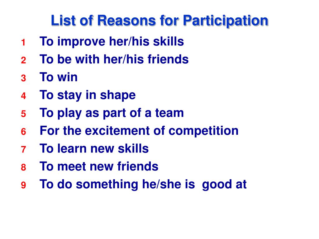 List of Reasons for Participation