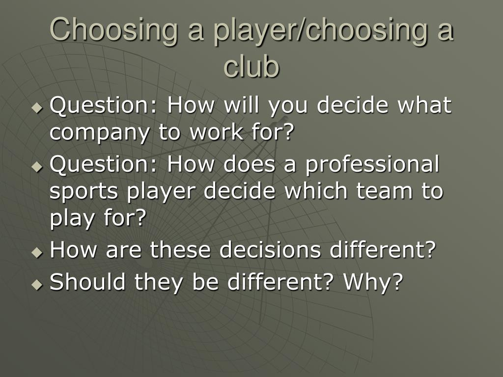 Choosing a player/choosing a club