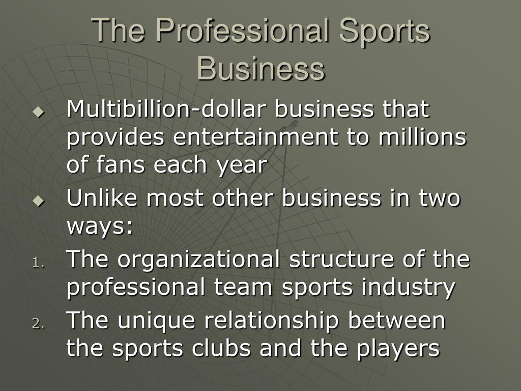 The Professional Sports Business