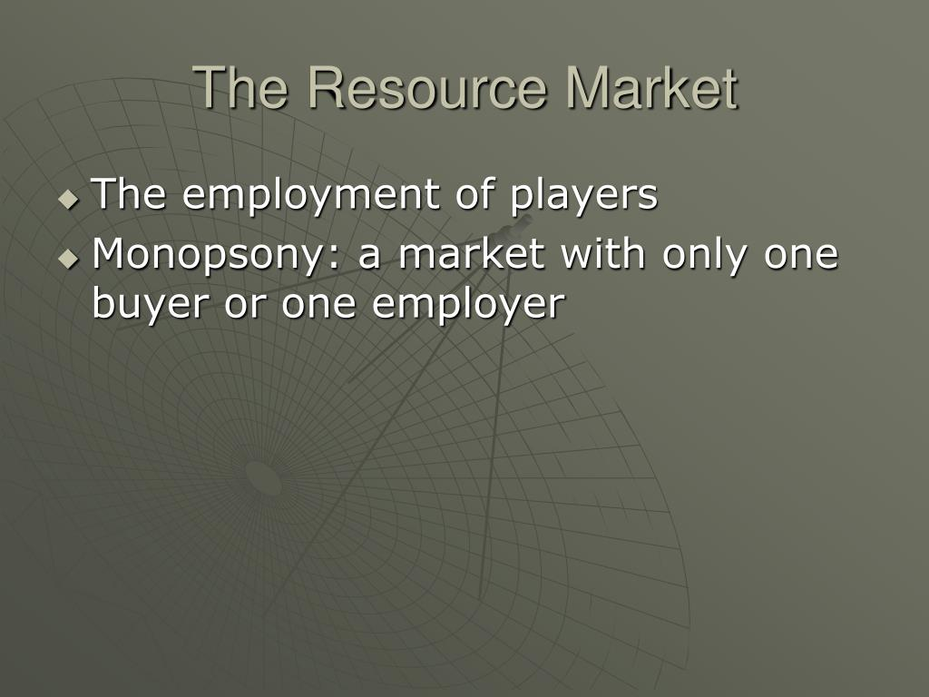 The Resource Market