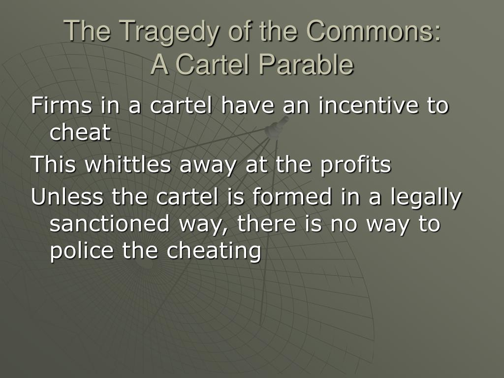 The Tragedy of the Commons: