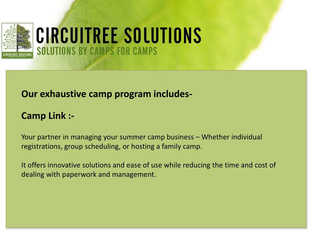 Our exhaustive camp program includes-
