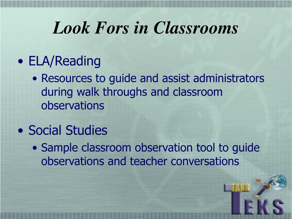 Look Fors in Classrooms