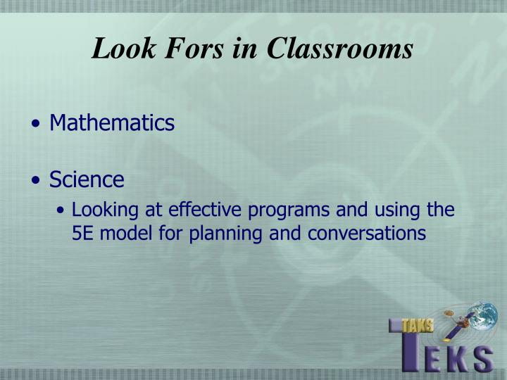 Look fors in classrooms3 l.jpg