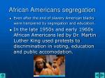african americans segregation