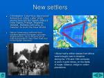 new settlers