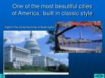 one of the most beautiful cities of america built in classic style