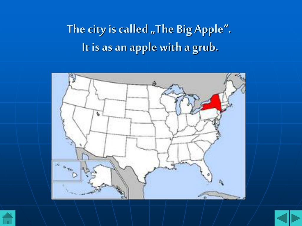"The city is called ""The Big Apple""."