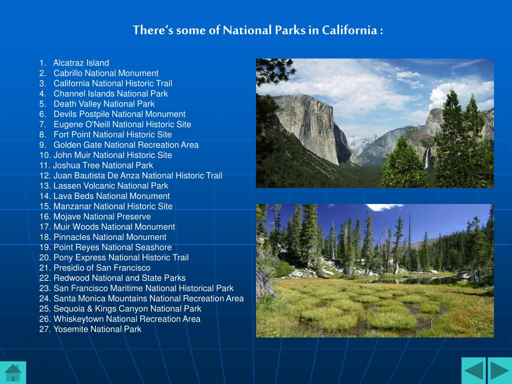 There's some of National Parks in California :