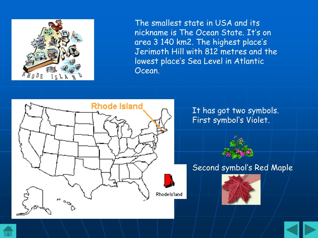 The smallest state in USA and it