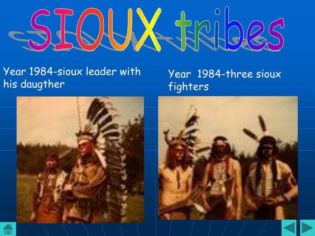 SIOUX tribes