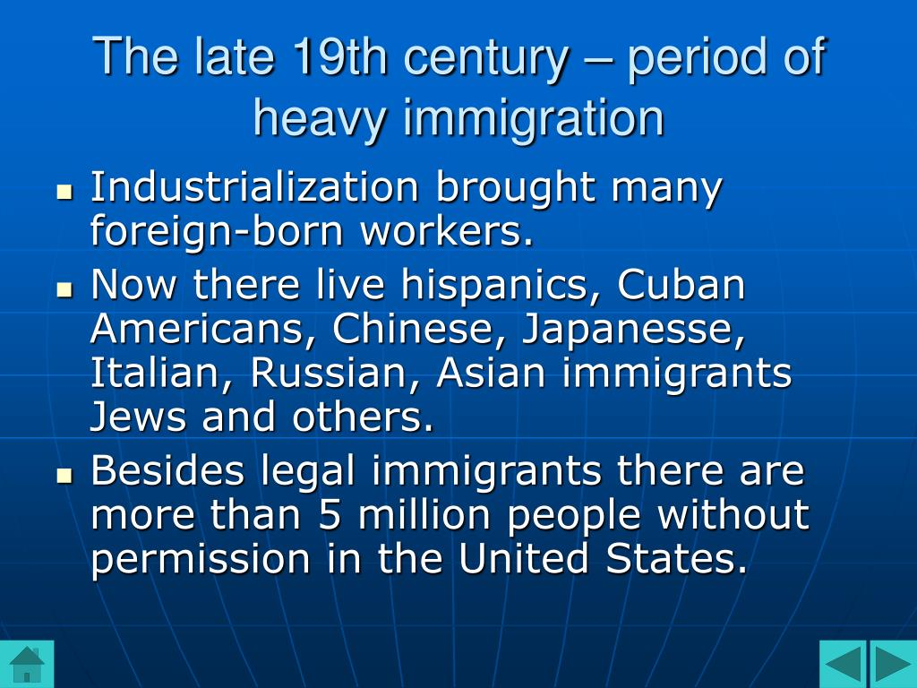 The late 19th century – period of heavy immigration