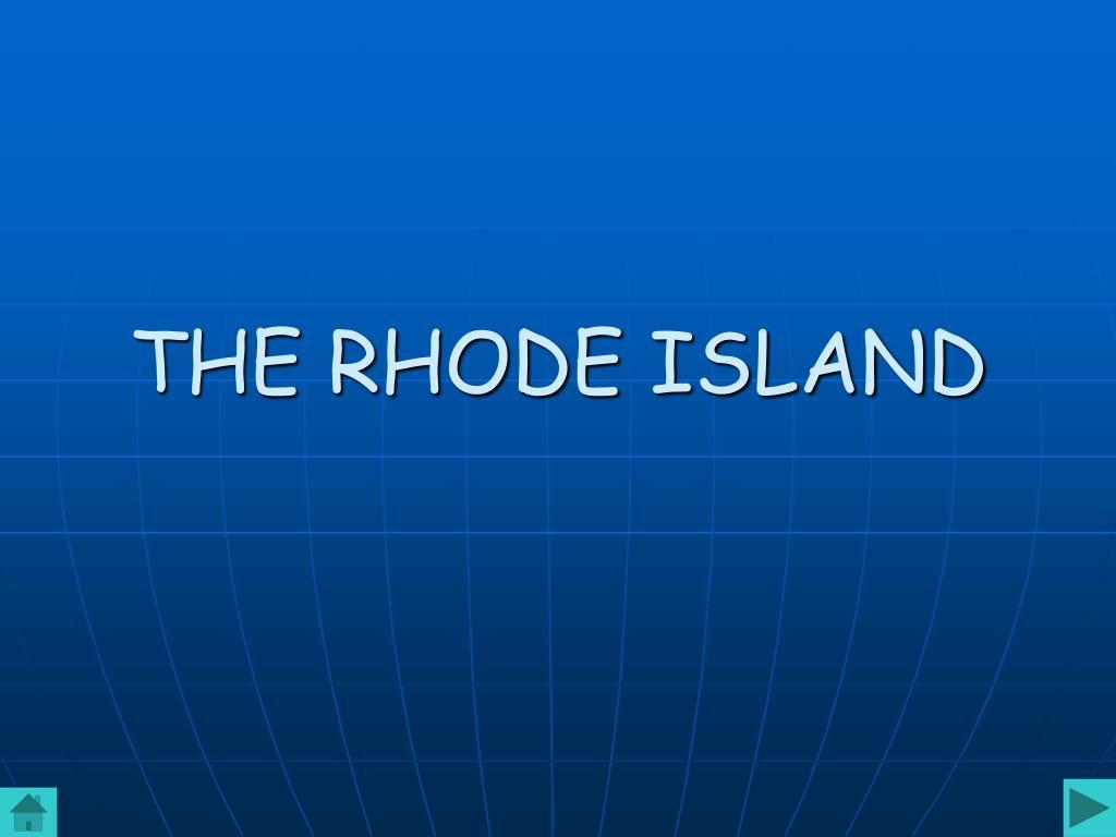 THE RHODE ISLAND