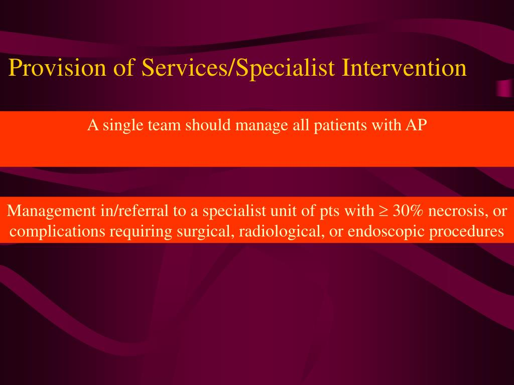 Provision of Services/Specialist Intervention