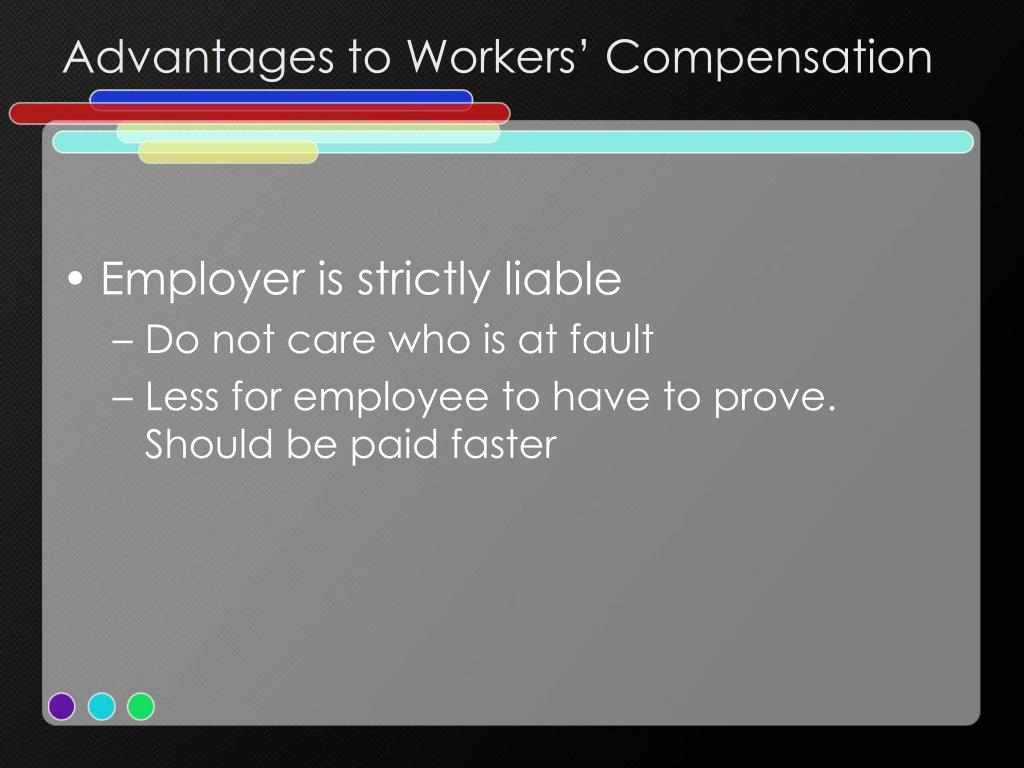 Advantages to Workers' Compensation