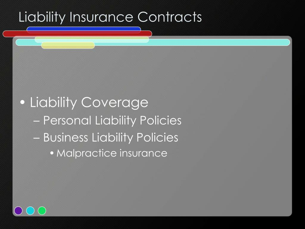 Liability Insurance Contracts