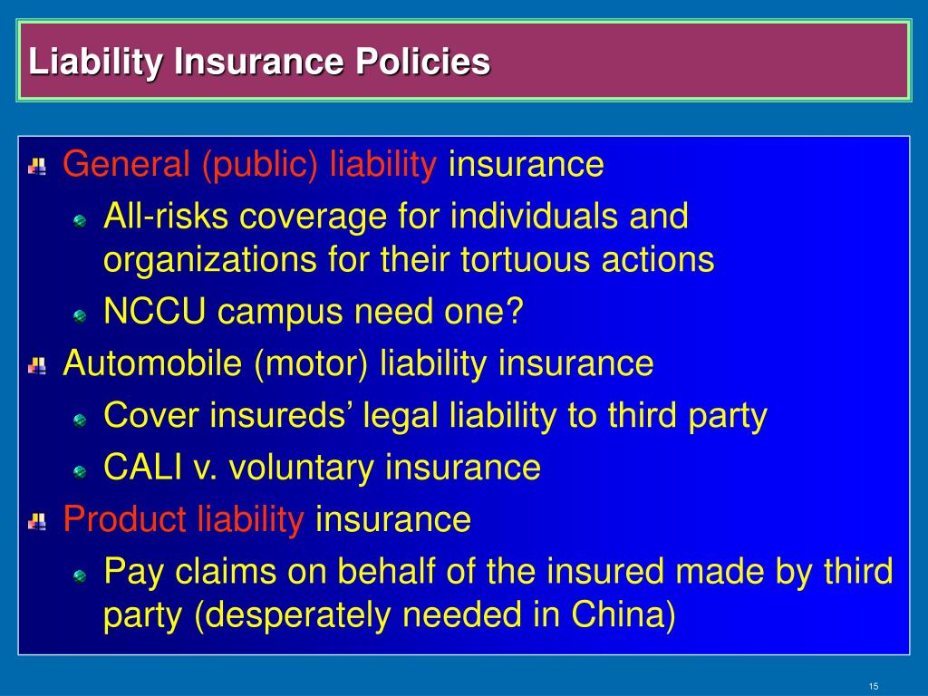 Liability Insurance Policies
