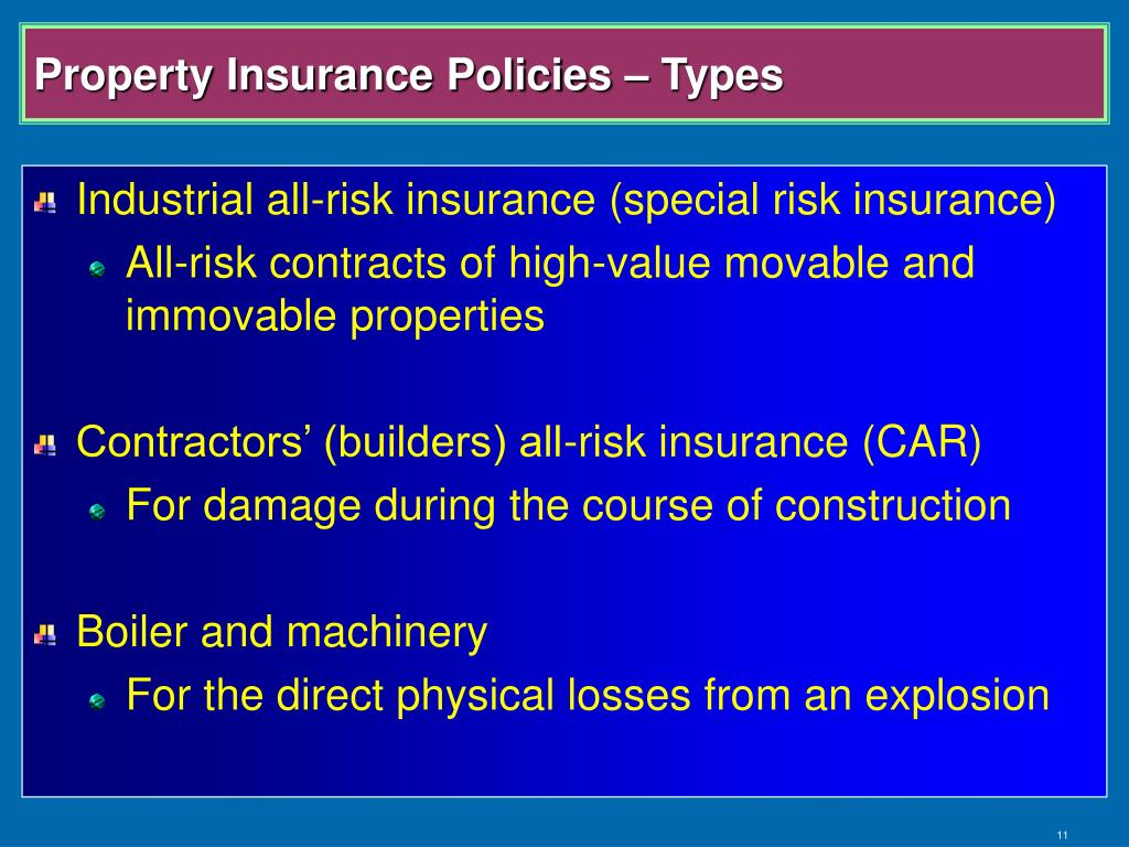 Property Insurance Policies – Types