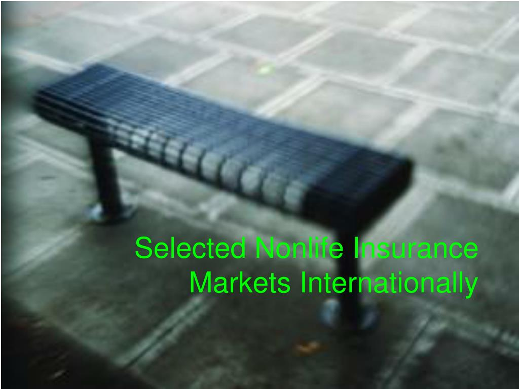 Selected Nonlife Insurance Markets Internationally