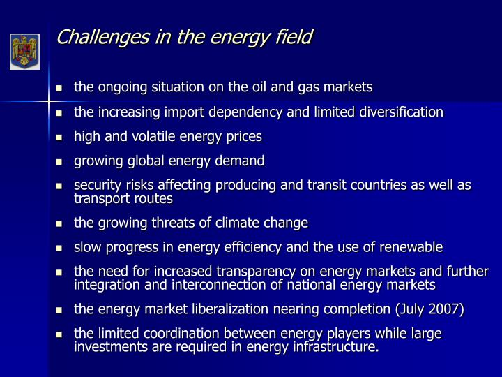 Challenges in the energy field