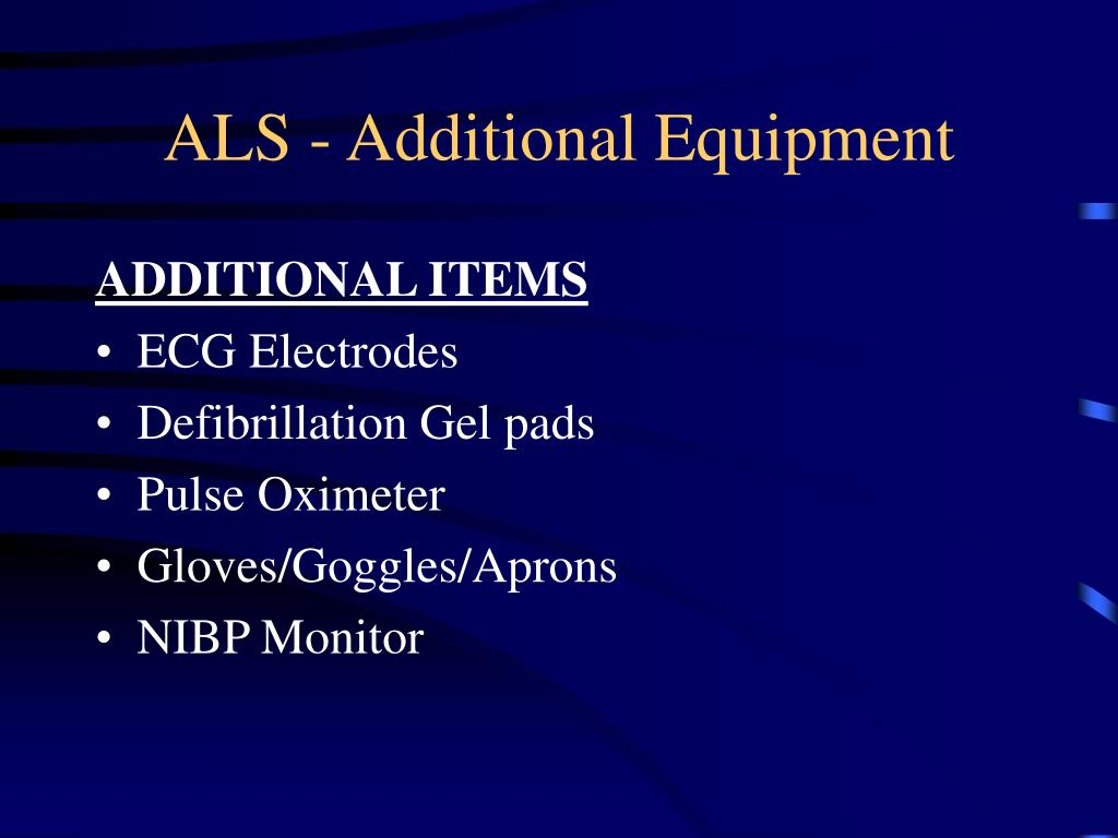 ALS - Additional Equipment