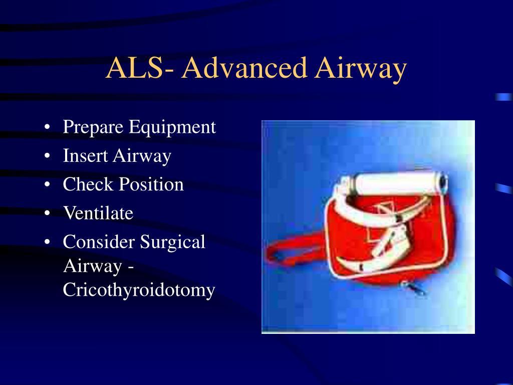 ALS- Advanced Airway