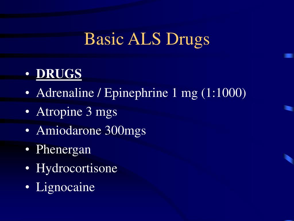 Basic ALS Drugs