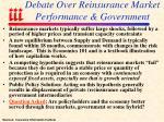 debate over reinsurance market performance government