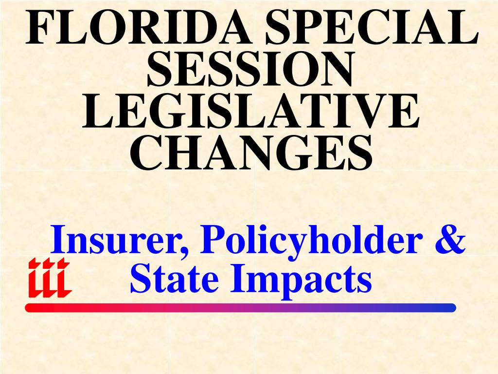 FLORIDA SPECIAL SESSION LEGISLATIVE CHANGES