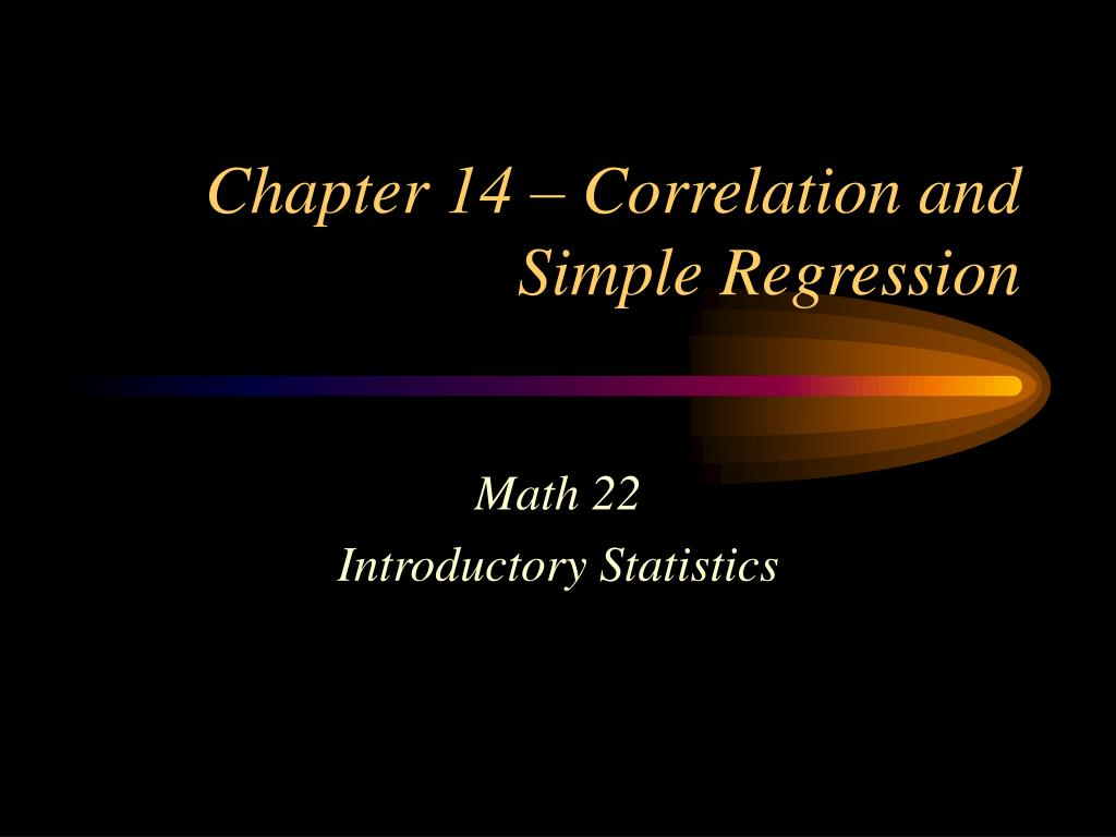 Chapter 14 – Correlation and Simple Regression