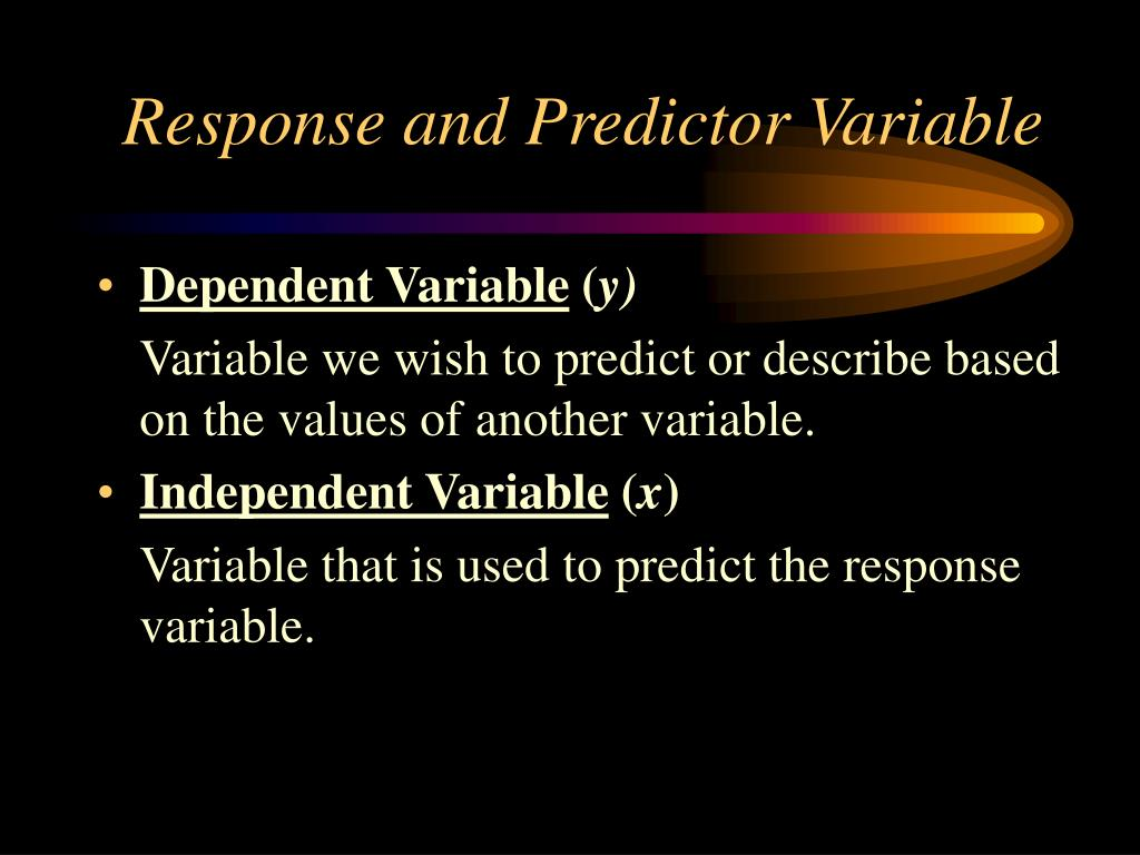Response and Predictor Variable