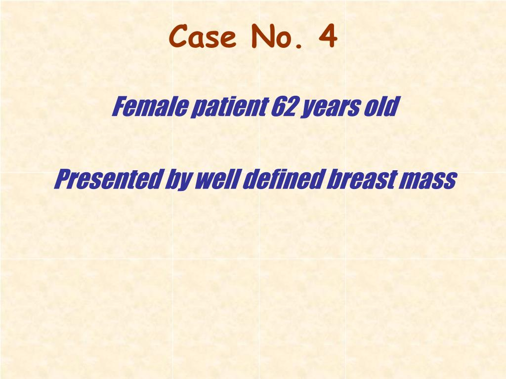 Female patient 62 years old