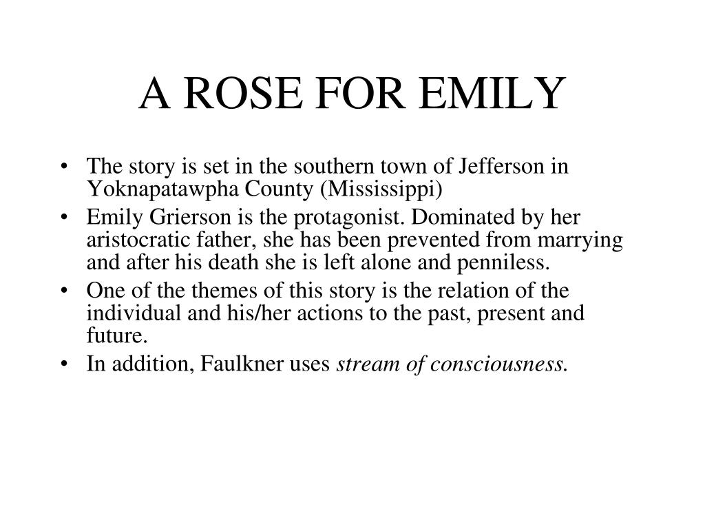 A ROSE FOR EMILY