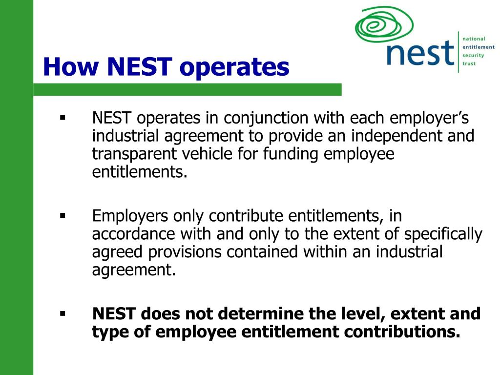 How NEST operates