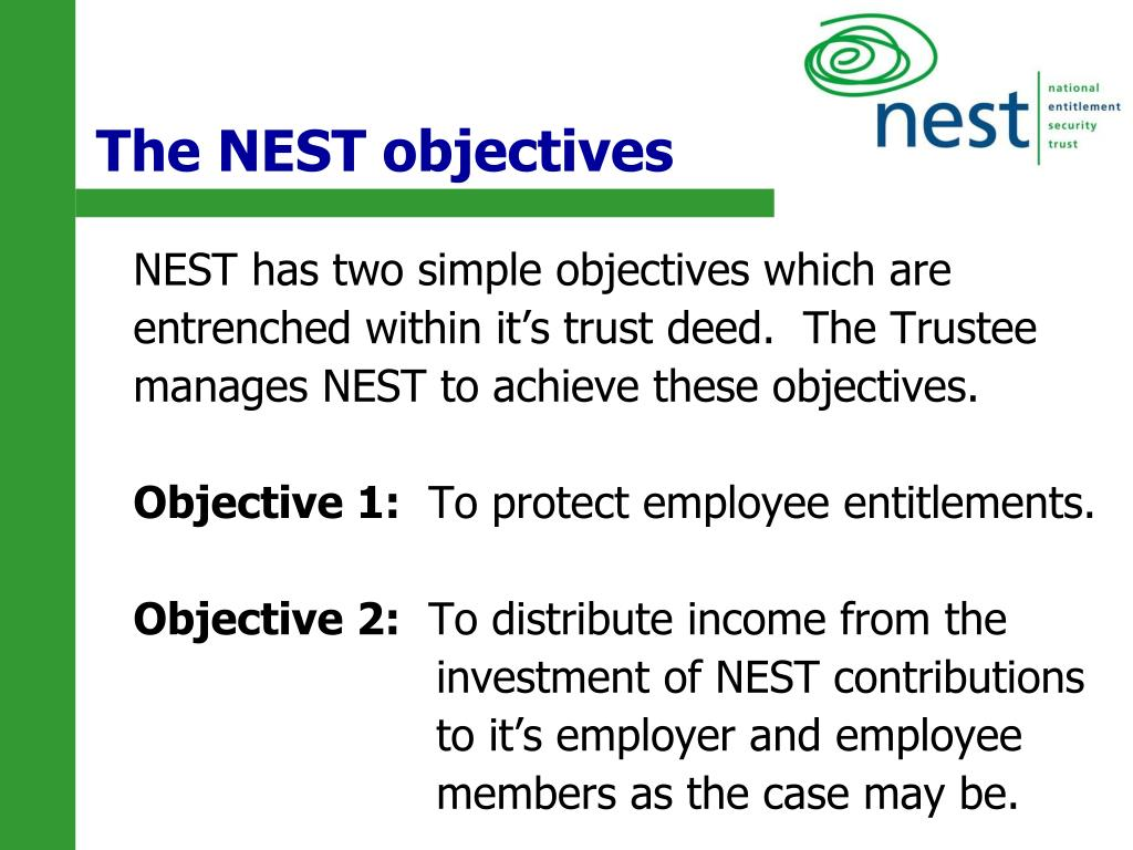 The NEST objectives
