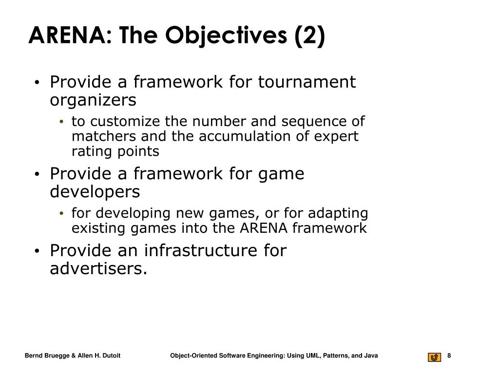 ARENA: The Objectives (2)