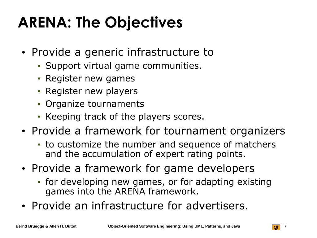 ARENA: The Objectives